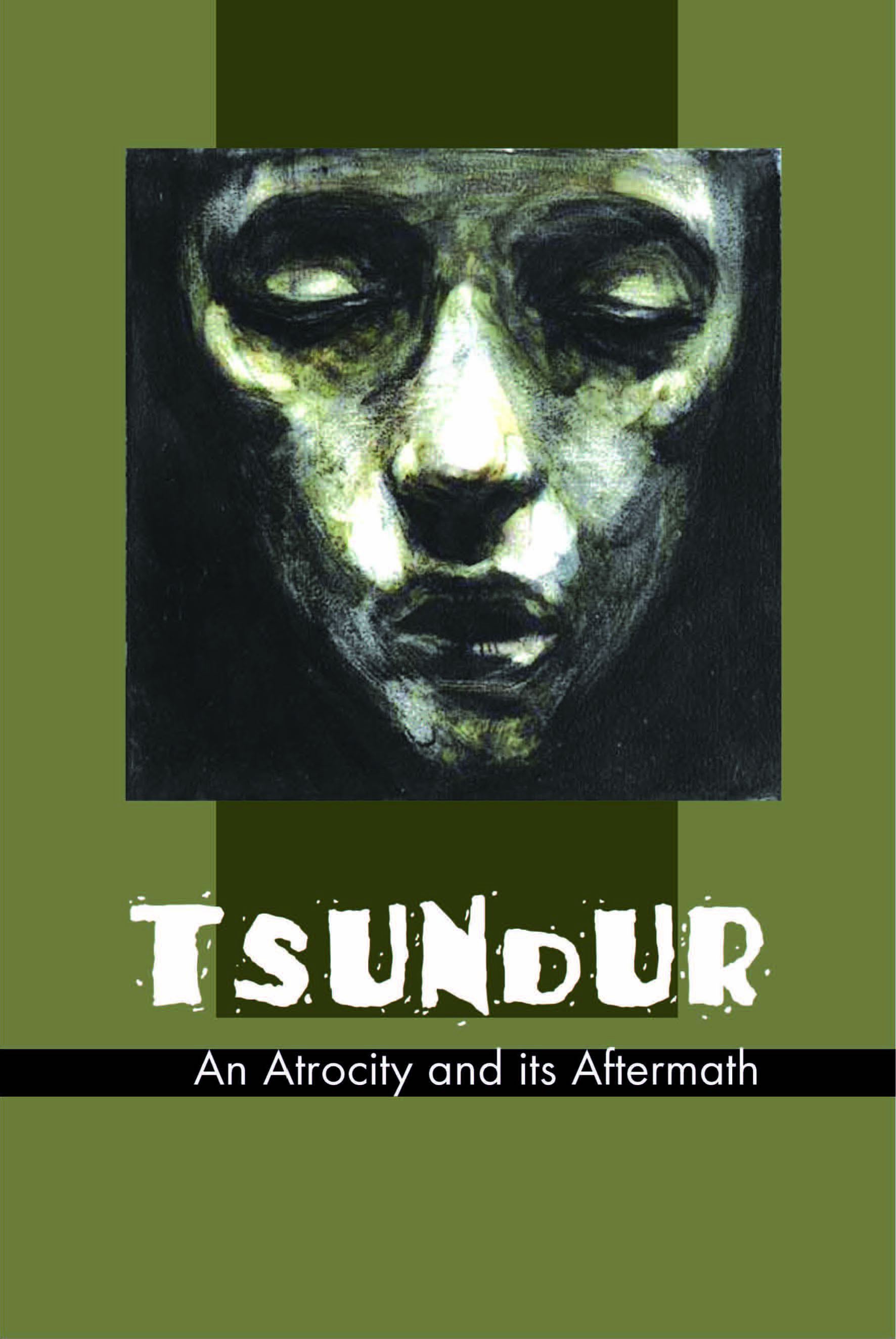 TSUNDUR-AN ATROCITY AND ITS AFTERMATH